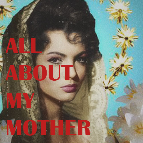All About MyMother